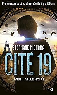 Cité 19: livre 1 Ville noire