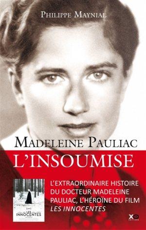 Madeleine Pauliac: l'insoumise de Philippe Maynial
